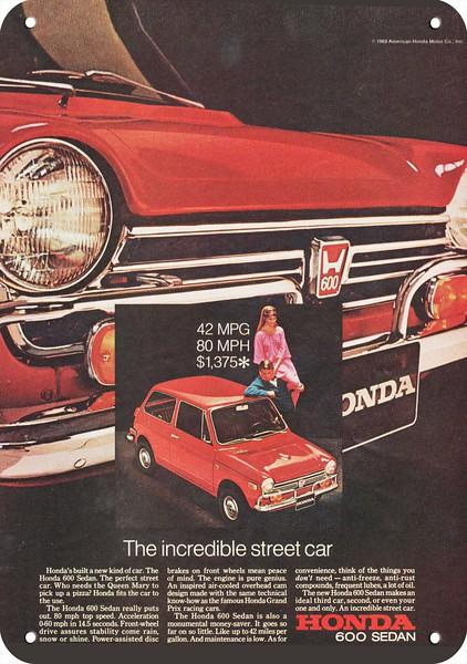 1970 HONDA 600 SEDAN CAR *The Incredible Street Car* REPLICA METAL SIGN *