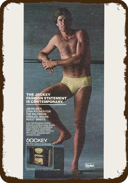 1980 JOCKEY LIFE MEN/'S UNDERWEAR Vintage Look REPLICA METAL SIGN JIM PALMER