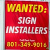 Sign Installers wanted.
