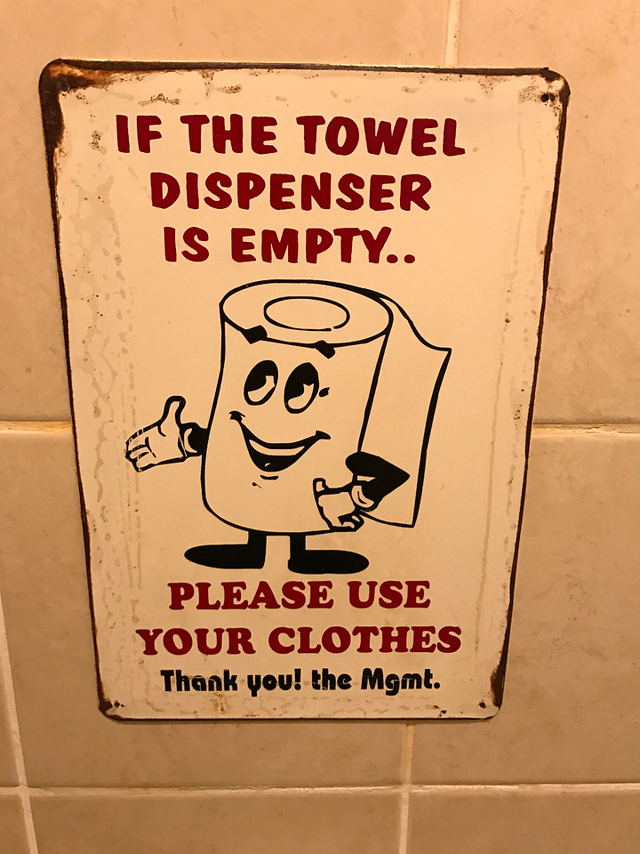 If the towel dispenser is empty - please use your clothes