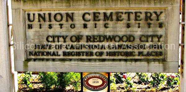 Union Cemetery Historic Site City of Redwood City, California signage