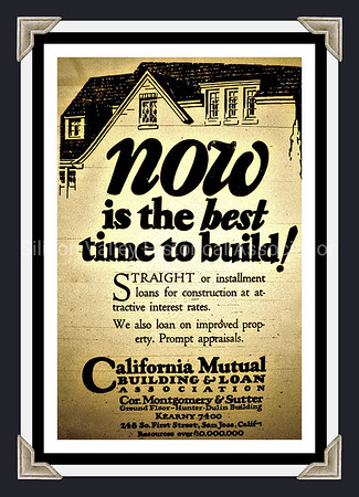 California Mutual Building & Loan: Now is the best time to build! advertisement from 1929