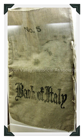 Bank of Italy cash bag  - on exhibit at the San Mateo Museum