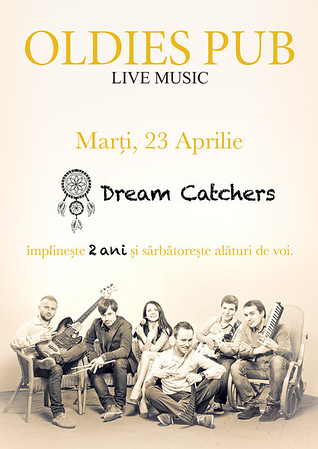 Dream Catchers - Oldies Pub