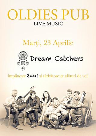 Dream Catchers - Oldies Pub