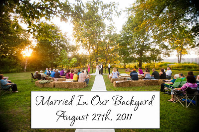 Married In Our Backyard Aug 27th, 2011