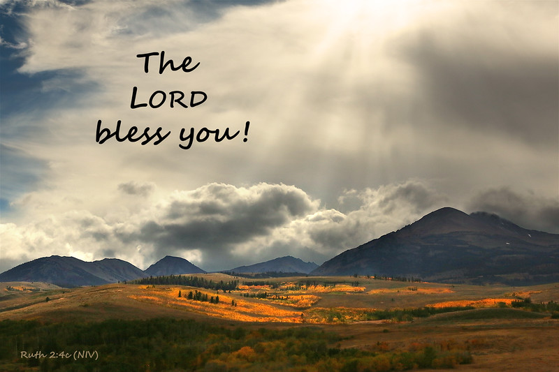 "(Ruth 2:4c)  ""The LORD Bless You!"""