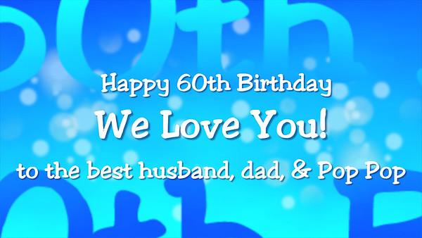 Happy 60th Birthday, Dad