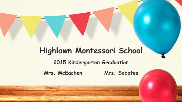 2015 Highlawn Montessori School