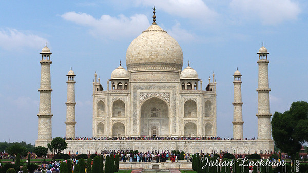 The Taj Mahal - This is without a doubt one of the most beautiful buildings I have ever seen.