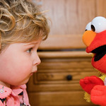 Elmo,  I have waited my whole life to meet you!