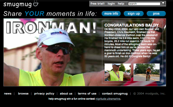 Our homepage for a single, special day.  On May 22nd, 2004, our co-founder, Chris 'Baldy' MacAskill, finished his first IronMan triathlon.  So we took over the homepage for the day.  Got a few customer complaints, but mostly congrats.  wtg Baldy!