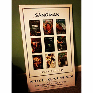 So happy! Thought I'd lost this years ago. Sandman poster thingie from @neilhimself's Neverwhere book signing at Reading town hall in 1996(?). Kind bookstore folk gave it to me as they were packing up when I cheekily asked if it was up for grabs after getting my copy of Neverwhere signed by Neil himself. via Instagram http://instagram.com/p/e8ASFutMdo/