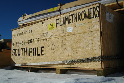SOUTH POLE STATION, ANTARCTICA: You've got to have the right tool for the job. Actually, this is the box our shovels and picks came in, but we thought it'd be more fun to re-lable the box.