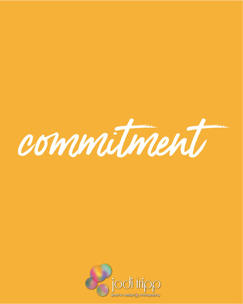 Jodi Tripp - Social Media Quote  - commitment