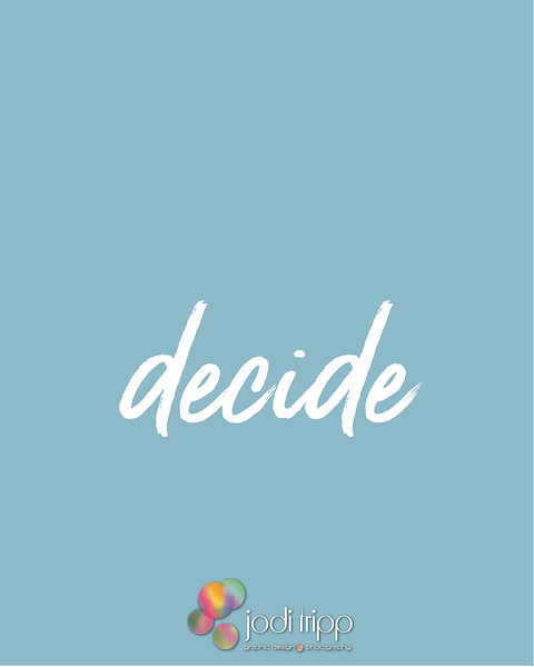 Jodi Tripp _ Decide