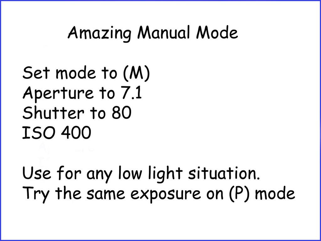 Amazing Manual Mode