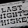 20111231 NYE Last Night's Whiskey 00