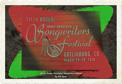 2016 Smoky Mountains Songwriters Festival by Kat Speer