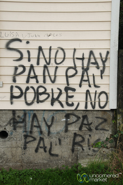 Wise Socio-Economic Graffiti - Chiloe Island, Chile