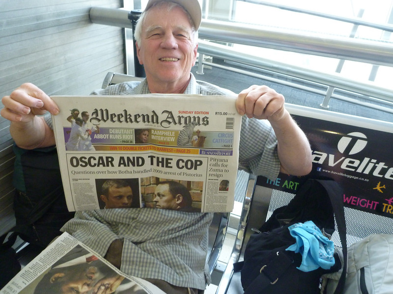 Jerry at the airport.  Pistorius was all over the newspapers, of course.