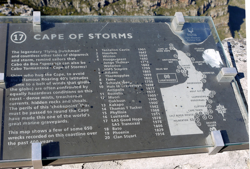 Cape of Good Hope is famously treacherous for ships, and this demonstrates why.  Plaque at the top of Table Mountain.
