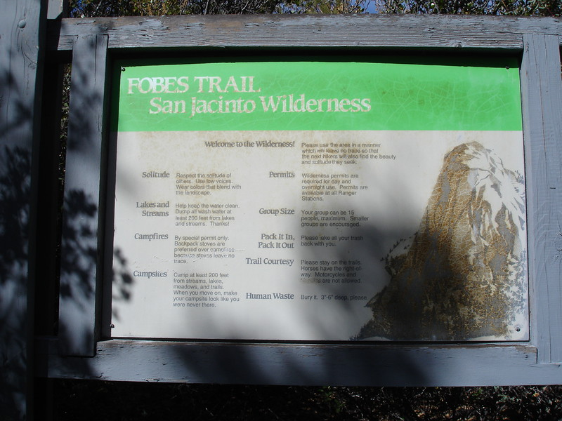Good hiking and camping rules at the trail head.<br /> <br /> San Jacinto Wilderness: Desert Divide: Fobes Trail: Palm View Peak
