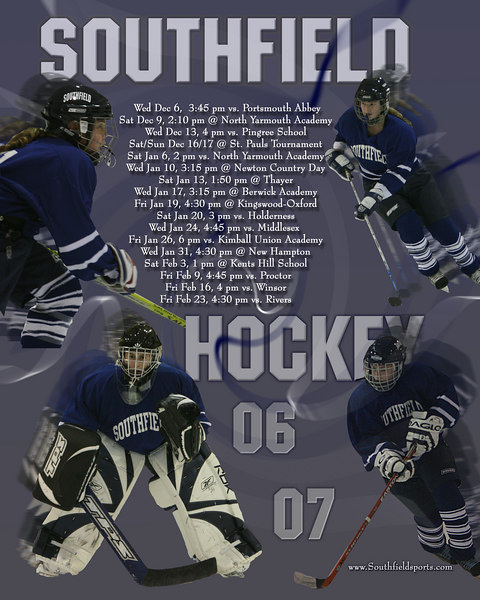 2006-2007 Southfield Hockey Schedule Poster designed for 16 x 20 but will print 8x10