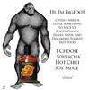 Soyracha | Bigfoot Approved