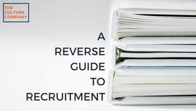 A Reverse Guide to Recruitment