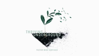 Thriving Underground
