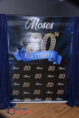 Moses 80Th Birthday