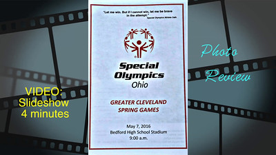 Slideshow Video- 4 mins--Strongsville Special Olympics Area Meet, Bedford, OH, May 2016.  Click on above image and then on triangle and video will play.