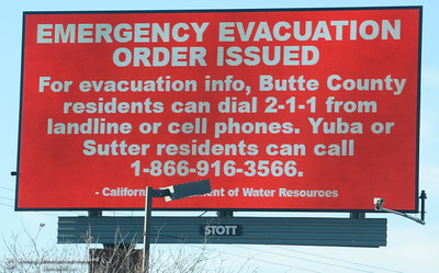 A digital billboard shows the evacuation order Tues. morning as the Lake Oroville Dam Spillway emergency continues in Oroville, Calif. Tues. Feb. 14, 2017. The order was changed to a warning later Tuesday. (Bill Husa -- Enterprise-Record)