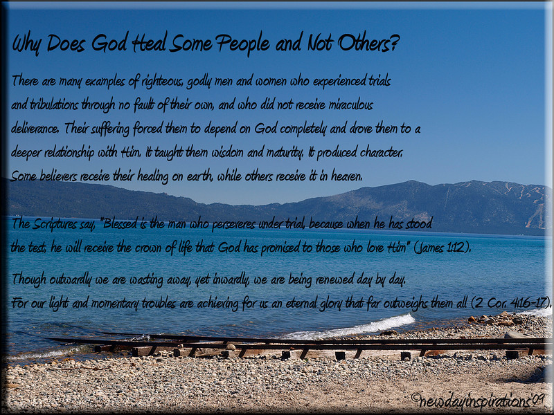 Why God Heals Some and Not Others