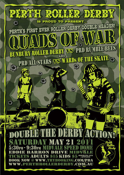 """""""Perth Roller Derby presents...... Quads Of War"""" bout promo poster. © Perth Roller Derby"""