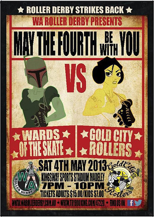 "WA Roller Derby ""May The Fourth Be With You"" Bout Poster. Courtesy of WA Roller Derby."