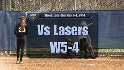 Streak Early Bird May 3-4, 2014 Game 2 vs Lasers