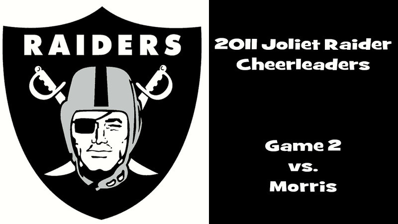 2011 Joliet Raiders Game 2 vs. Morris