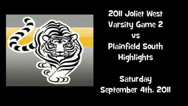 2011 Joliet West Varsity Game 2 vs Plainfield Highlights