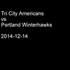 2014-12-14 Tri City Americans vs Portland Winterhawks