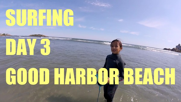 2017-09-10 Surfing Day 3 - Good Harbor