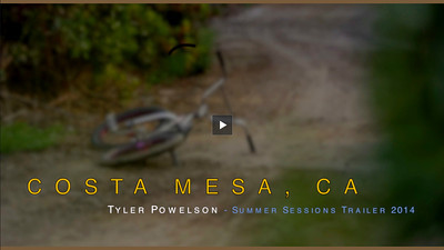 Tyler Powelson - Summer Sessions Trailer 2014