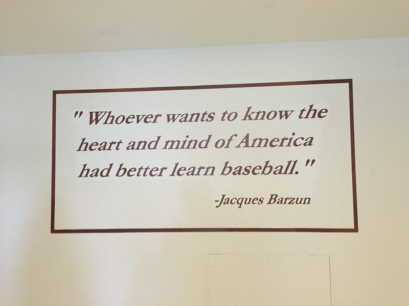 One of many baseball quotes on ATT walls.