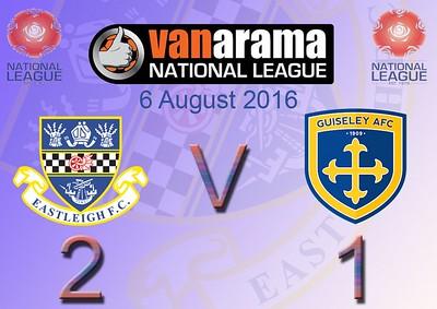 Eastleigh (2) v Guiseley (1) 6.8.2016