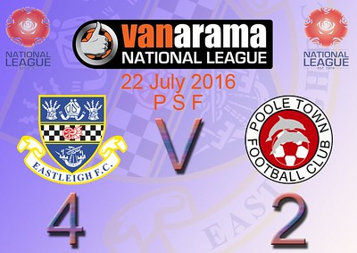 Eastleigh (4) v Poole Town (2) PSF 22.7.2016
