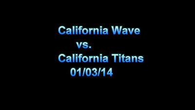 California Wave AAA vs. California Titans