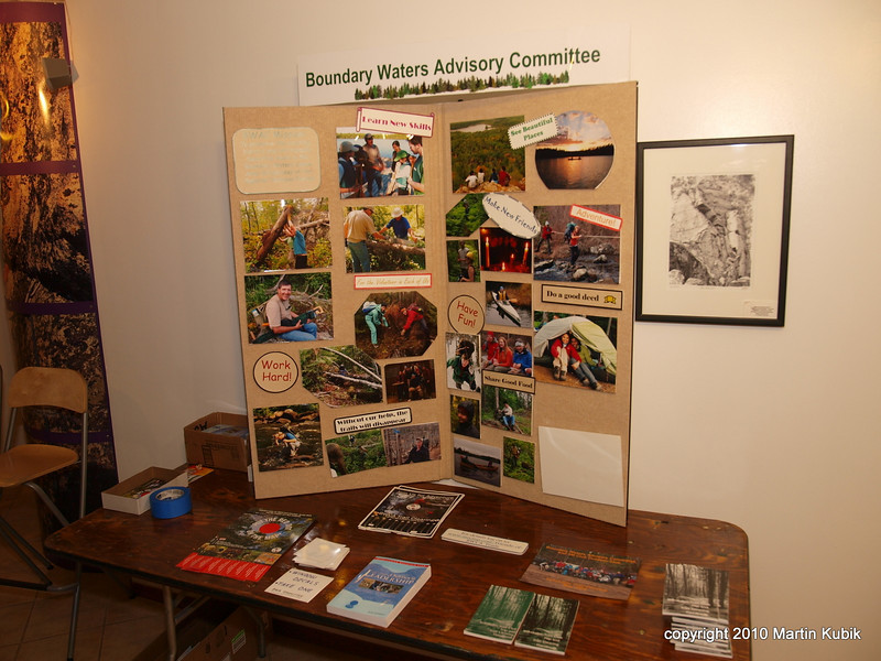BWA Committee's mission is to preserve the existing historic hiking trails in the BWCA wilderness.   One way how we accomplish our mission is by organizing trail maintenance trips.  The display here show recruits what it is like to be on a trail clearing trip.