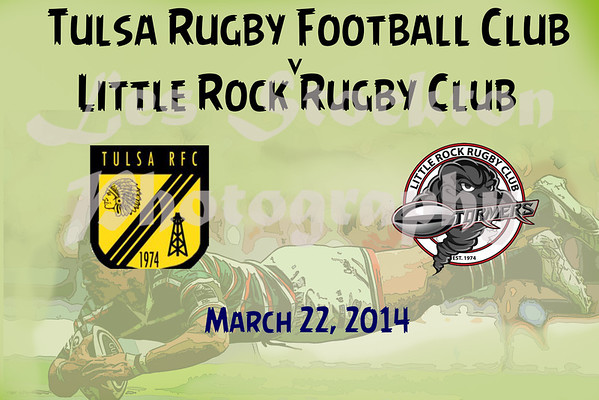 2014.03.22 - Tulsa Rugby Football Club v Little Rock Stormers