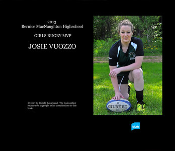 Page 2 of my 200 page 2013 Girls Rugby coffee table book congratulating Josie.